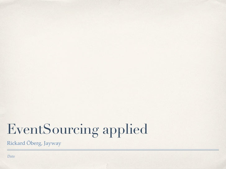 EventSourcing applied