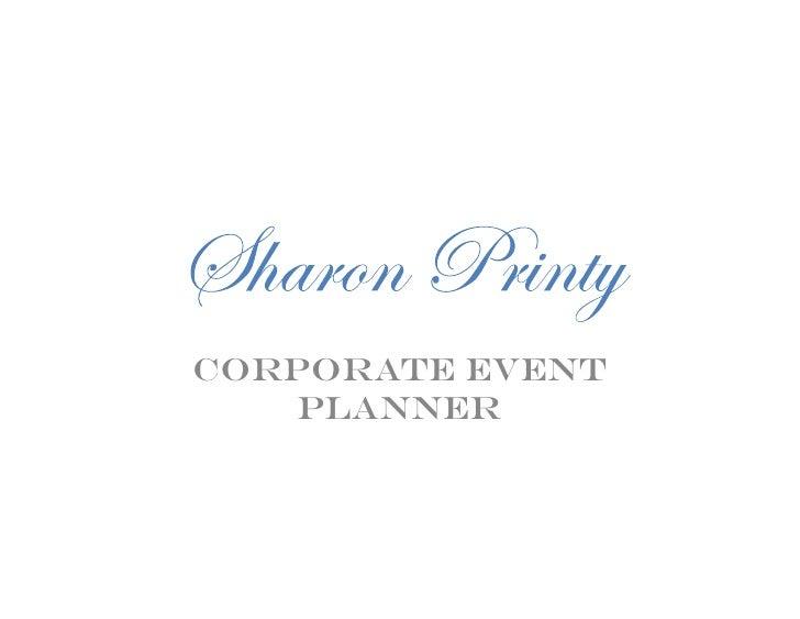 Sharon Printy- Corporate Events