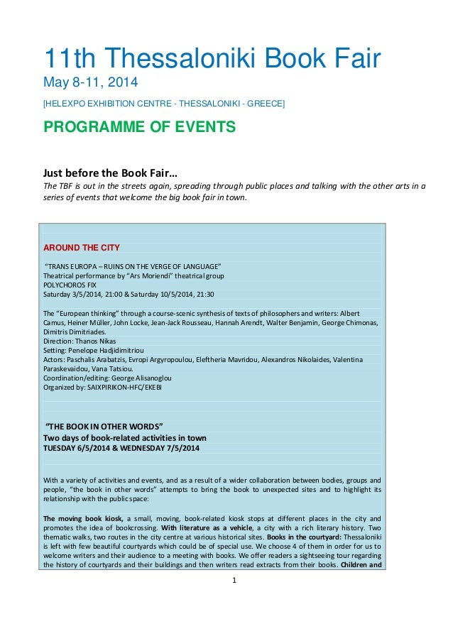1 11th Thessaloniki Book Fair May 8-11, 2014 [HELEXPO EXHIBITION CENTRE - THESSALONIKI - GREECE] PROGRAMME OF EVENTS Just ...