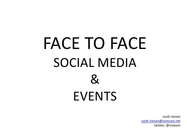 Social Media Meets Marketing Events Face to Face