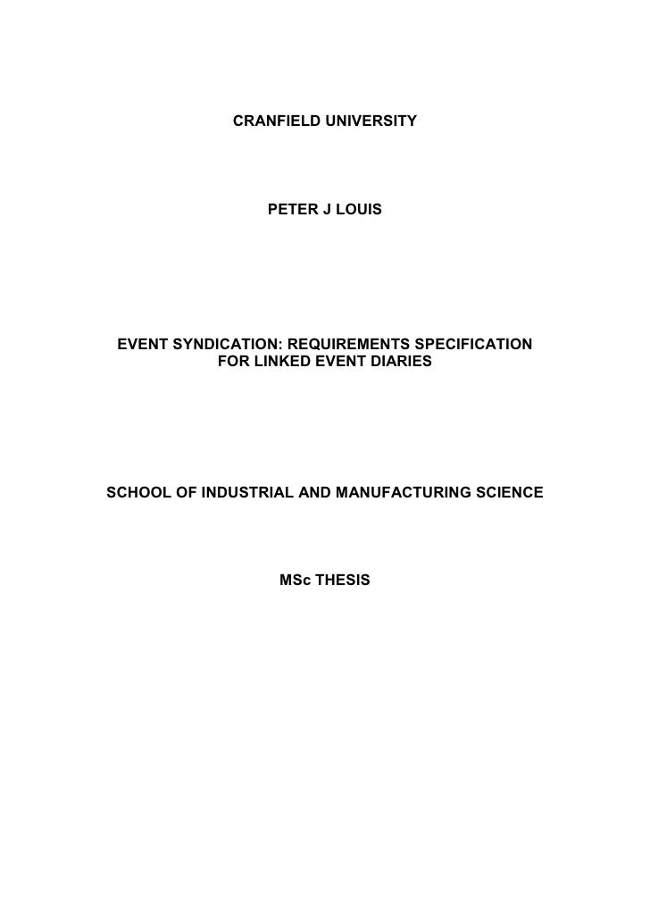 CRANFIELD UNIVERSITY                      PETER J LOUIS      EVENT SYNDICATION: REQUIREMENTS SPECIFICATION             FOR...