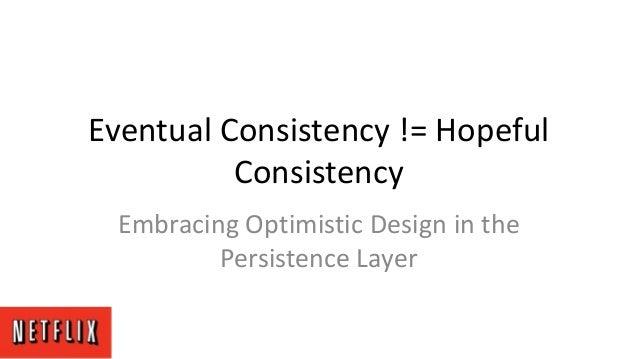 Webinar: Eventual Consistency != Hopeful Consistency