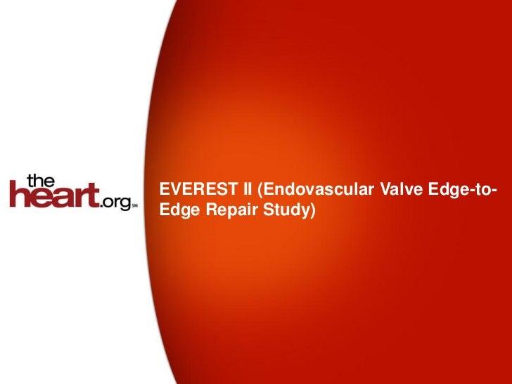 EVEREST II (Endovascular Valve Edge-to-Edge Repair Study)