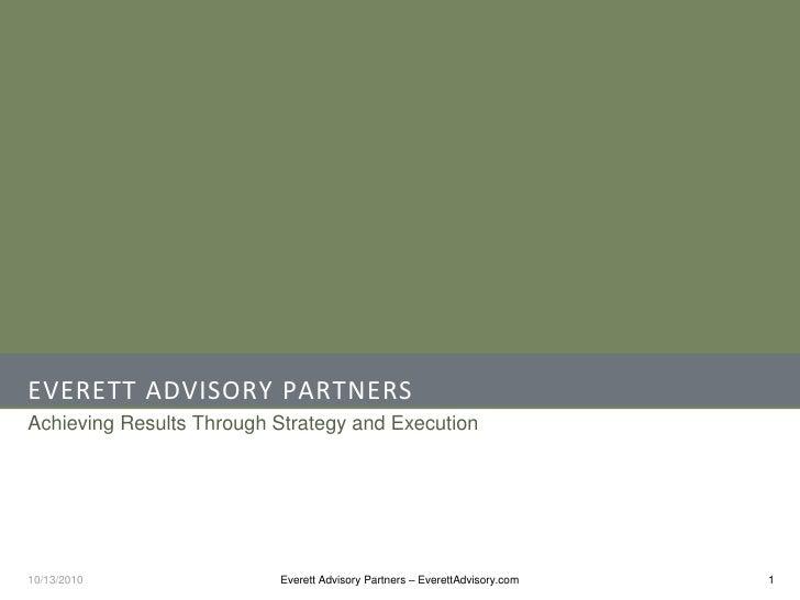 Everett Advisory Partners   10.01.10
