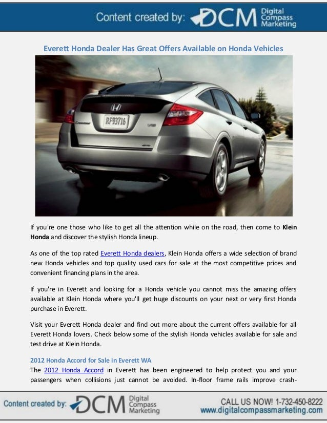Everett honda dealer has great offers available on honda vehicles