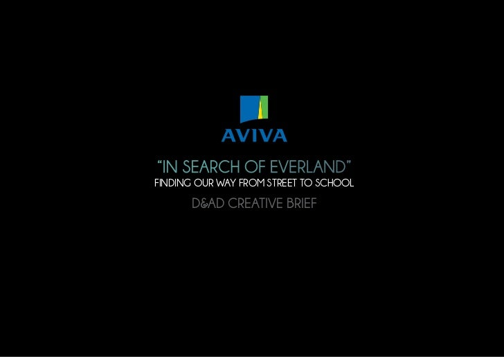 D&AD Student Brief - AVIVA / IN SEARCH OF EVERLAND