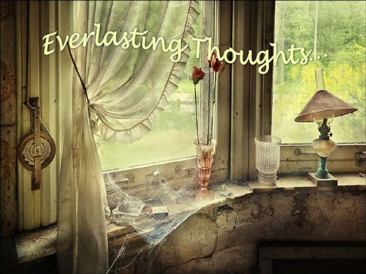 Everlasting Thoughts…<br />