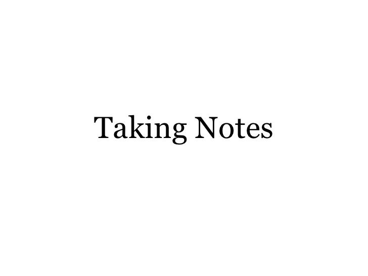 Evernote - Taking Notes