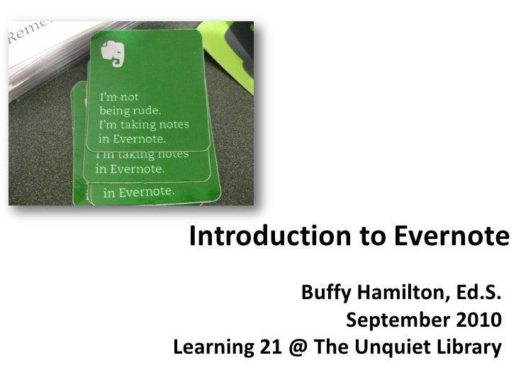 Introduction to Evernote, Fall 2010