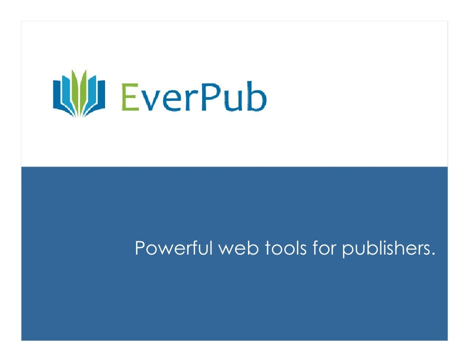 Powerful web tools for publishers.