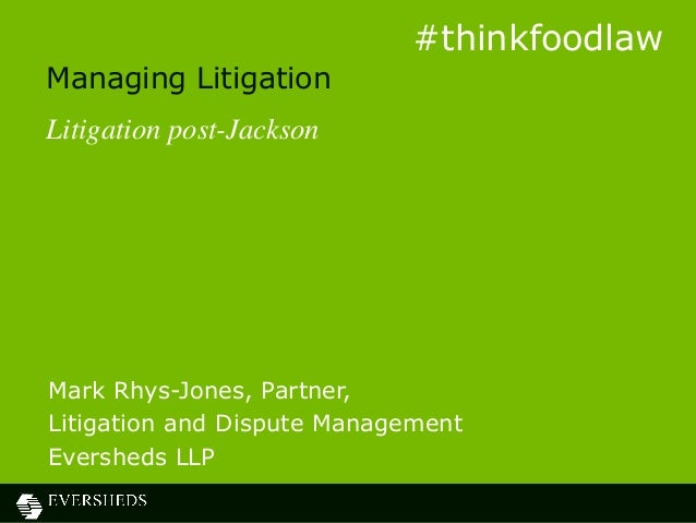 Eversheds Food and Drink Seminar Litigation and Dispute Management Presentation 3rd October 2013