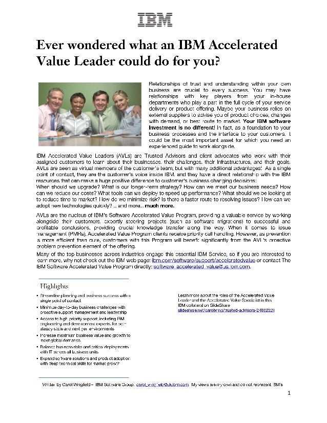 Ever wondered what an IBM Accelerated Value Leader could do for you?