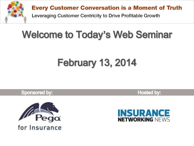Welcome to Today's Web Seminar February 13, 2014 Sponsored by:  Hosted by: