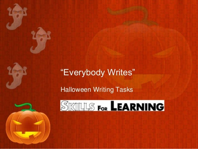 """Everybody Writes""Halloween Writing Tasks"