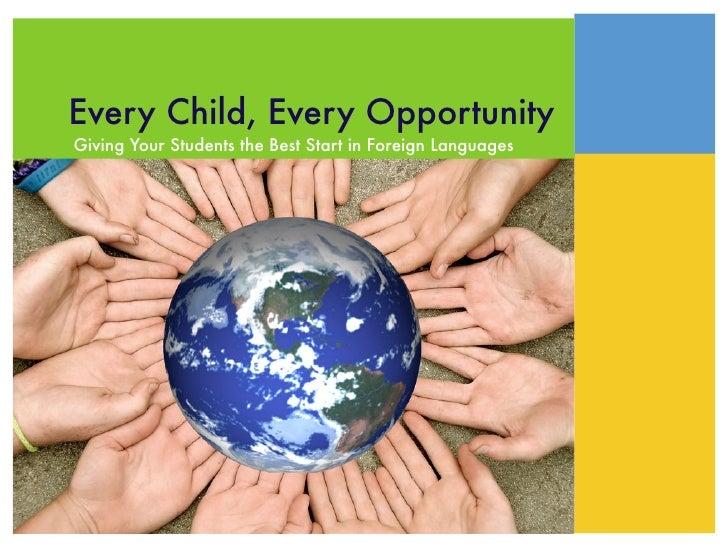 Every child, every opportunity  international