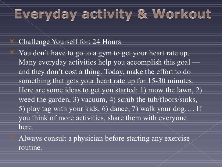Everyday Activity & Workout
