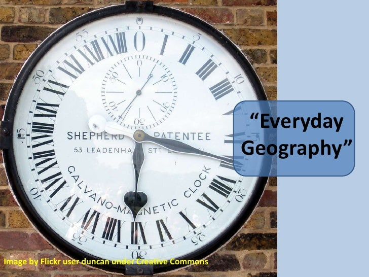 """Everyday Geography""<br />Image by Flickr user duncan under Creative Commons<br />"