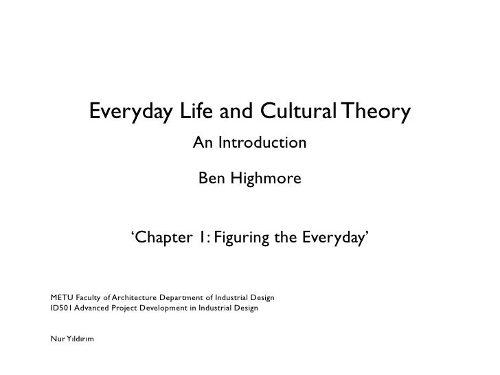 Everyday Life and Cultural Theory