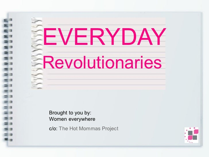 Everyday Revolutionaries-Women Making a Difference