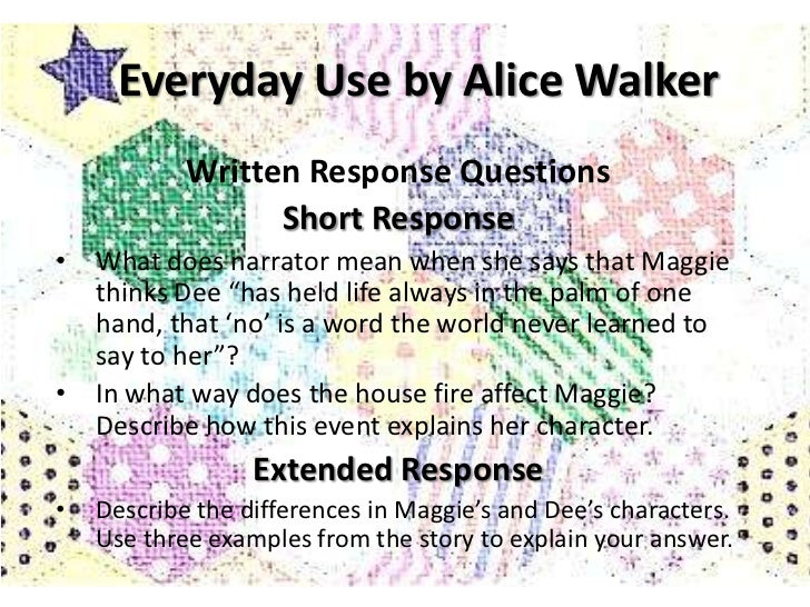 "the use of lucid symbolism in everyday use by alice walker ""everyday use"" analyzing characterization and point of view  in alice walker's short fiction  museum connection: art and enlightenment purpose: in this lesson students will explore how author alice walker uses the."