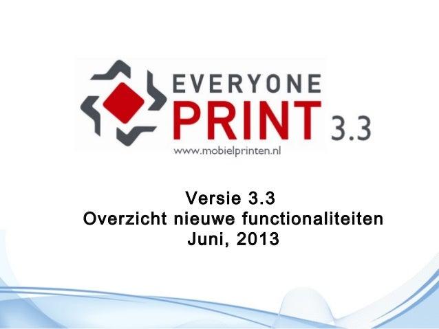 Versie 3.3Overzicht nieuwe functionaliteitenJuni, 2013