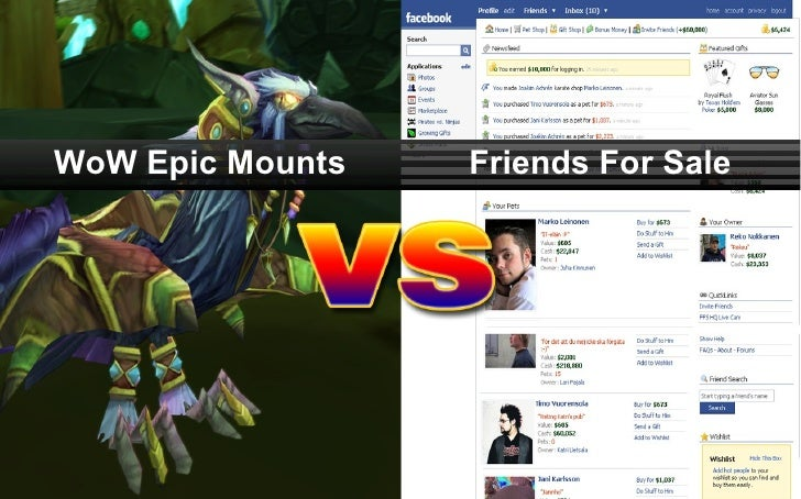 Game industry at change: WOW epic mounts vs. Friends for Sale