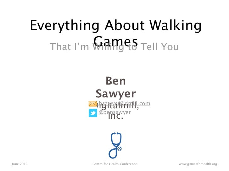 Everything About Walking                        Games Tell You               That I'm Willing to                         B...