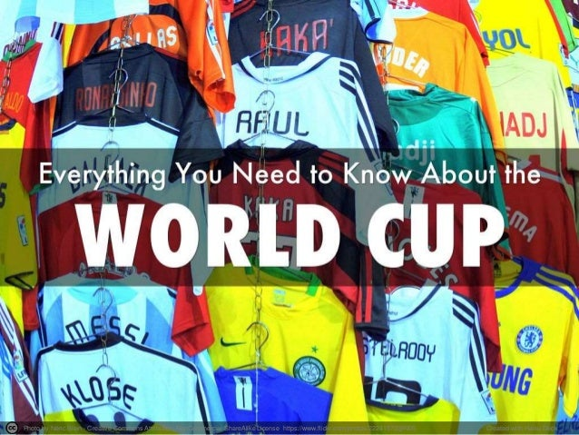 Everything You Need to Know About the World Cup