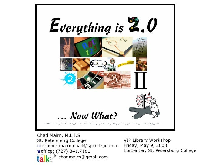 Everything is 2.0: Now What?