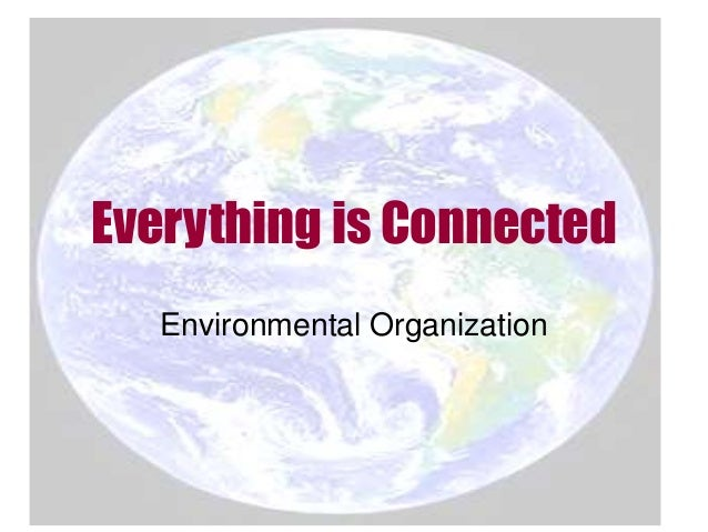 Everything is Connected Environmental Organization
