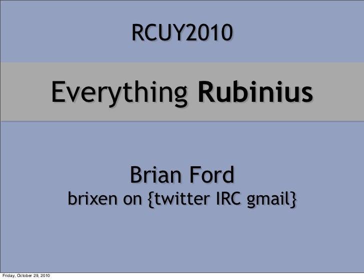 Everything Rubinius