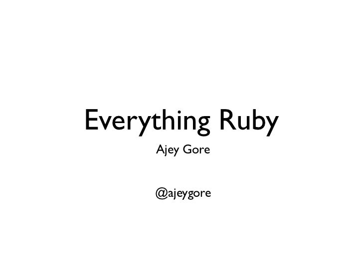 Everything ruby