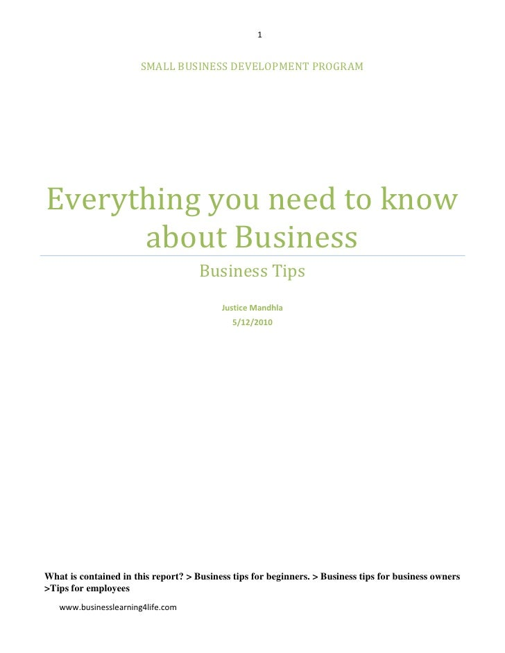 Small business development programEverything you need to know about BusinessBusiness TipsJustice Mandhla5/12/2010What is c...
