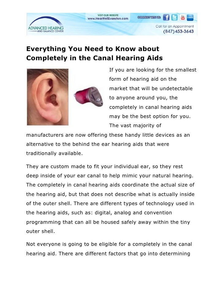 Everything You Need to Know aboutCompletely in the Canal Hearing Aids                                 If you are looking f...