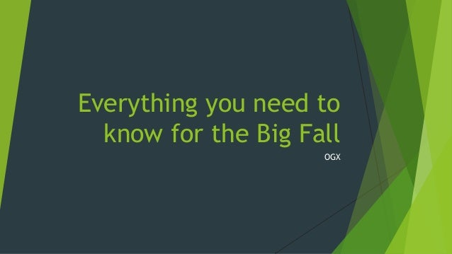 Everything you need to know for the Big Fall