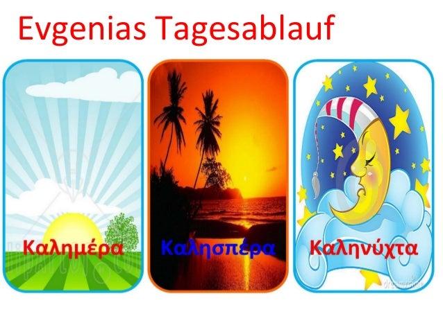 Evgenias Tagesablauf