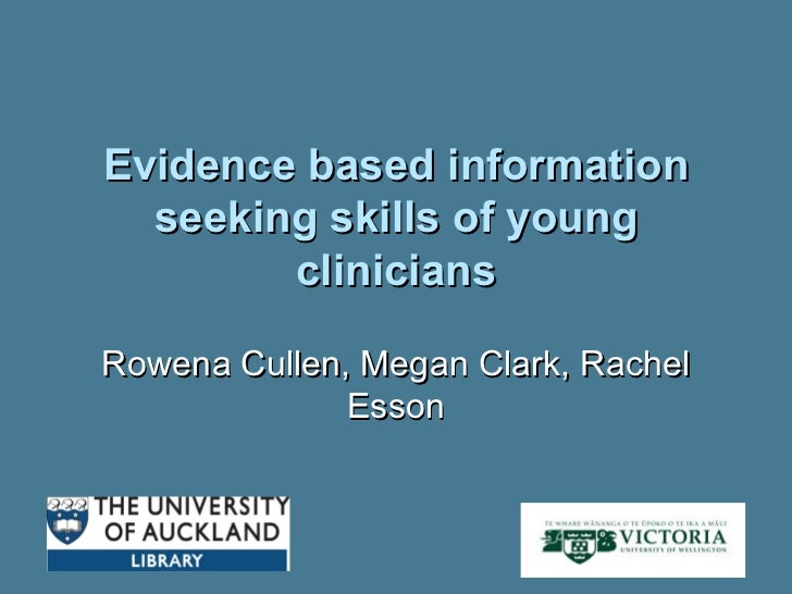 Evidence-based Information Seeking Skills of Young Clinicians