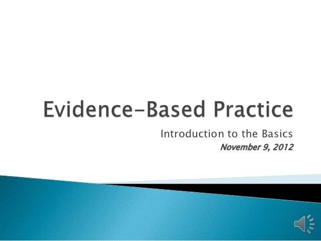 Introduction to the Basics           November 9, 2012