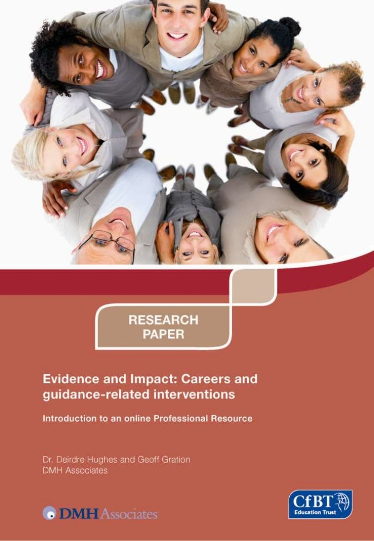 Evidence and Impact: Careers and  guidance-related interventions