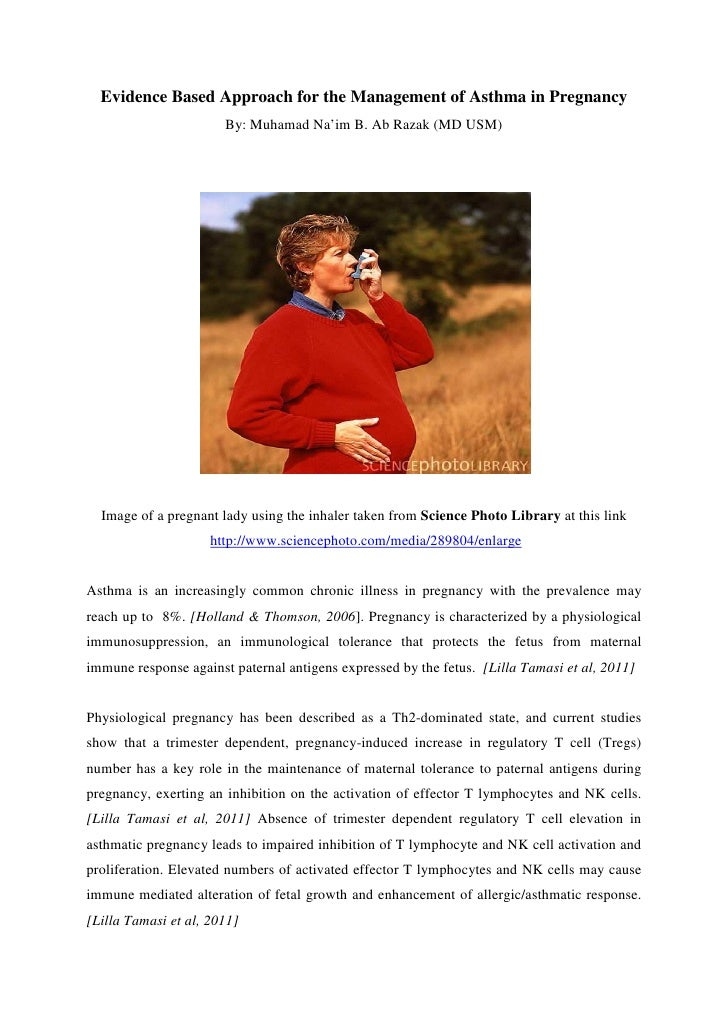Evidence Based Approach for the Management of Asthma in Pregnancy                       By: Muhamad Na'im B. Ab Razak (MD ...