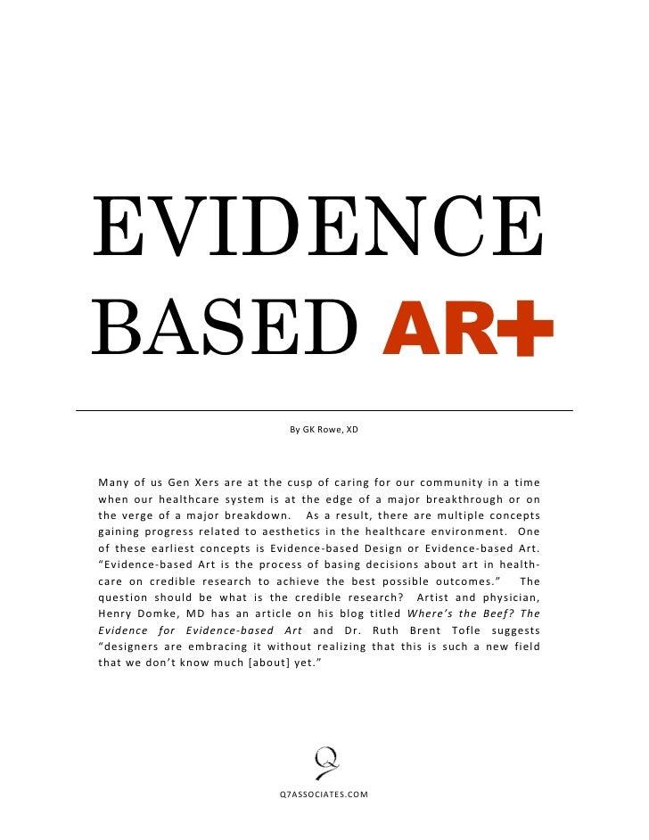 EVIDENCE                                                            + BASED AR                                  By GK Rowe...