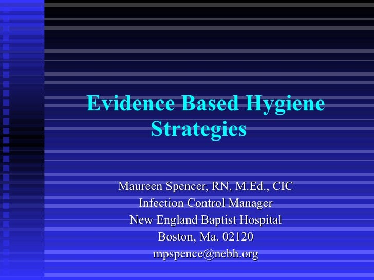Evidence based hygiene strategies 102308