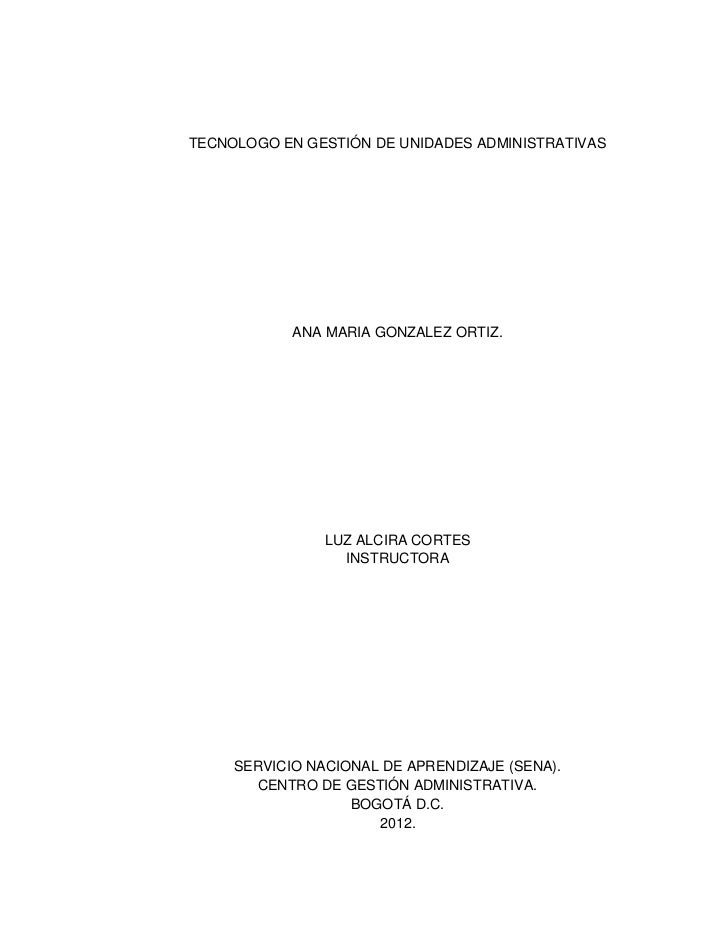 TECNOLOGO EN GESTIÓN DE UNIDADES ADMINISTRATIVAS            ANA MARIA GONZALEZ ORTIZ.                LUZ ALCIRA CORTES    ...