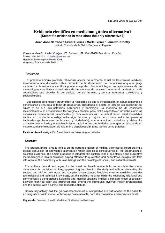 Gac Sanit 2004; 18 (3): 235-244 1 Evidencia científica en medicina: ¿única alternativa? (Scientific evidence in medicine: ...