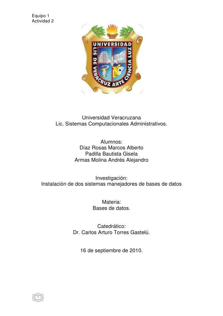 1670050-90170<br />Universidad Veracruzana<br />Lic. Sistemas Computacionales Administrativos.<br />Alumnos:<br />Díaz Ros...