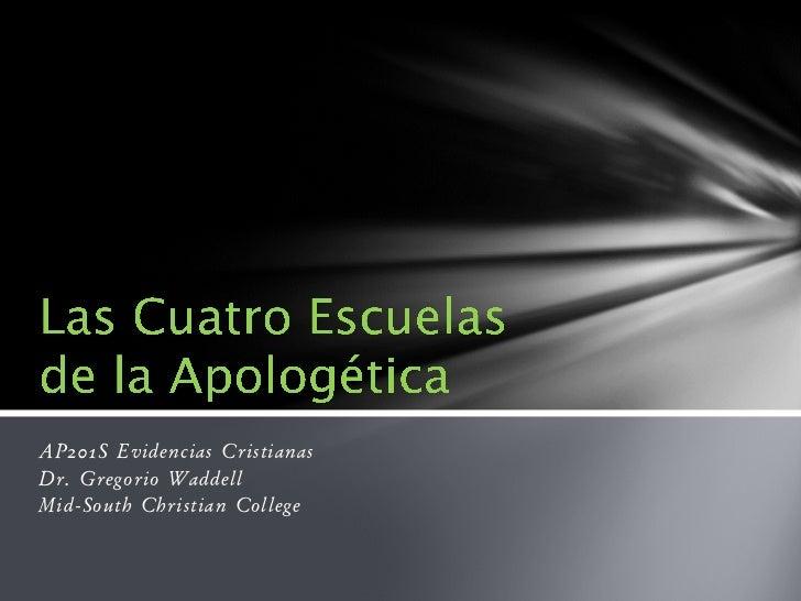 AP201S Evidencias CristianasDr. Gregorio WaddellMid-South Christian College