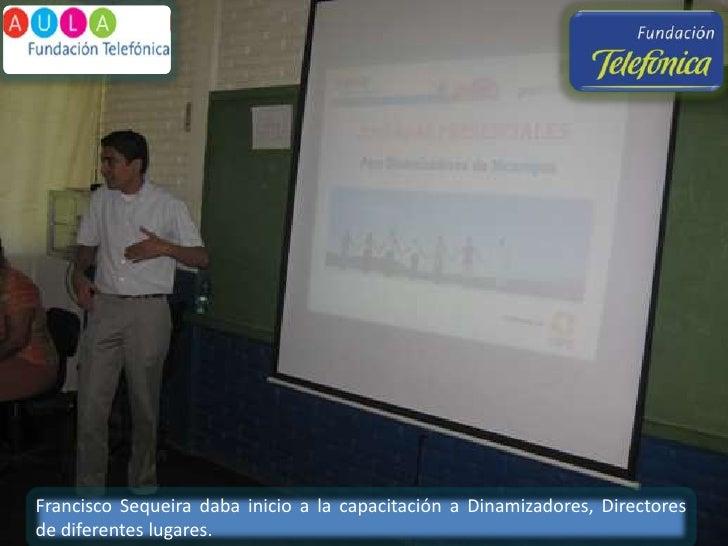Francisco Sequeira daba inicio a la capacitación a Dinamizadores, Directores  de diferentes lugares. <br />