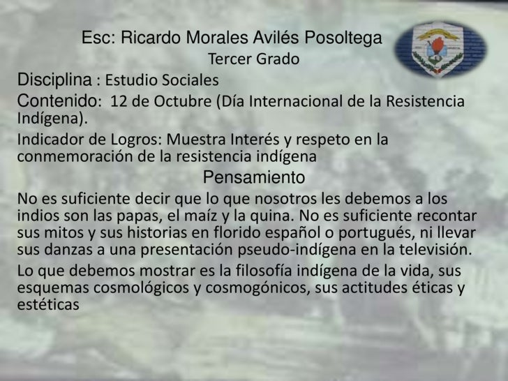 Esc: Ricardo Morales Avilés Posoltega<br />Tercer Grado <br />Disciplina : Estudio Sociales<br />Contenido:  12 de Octubre...