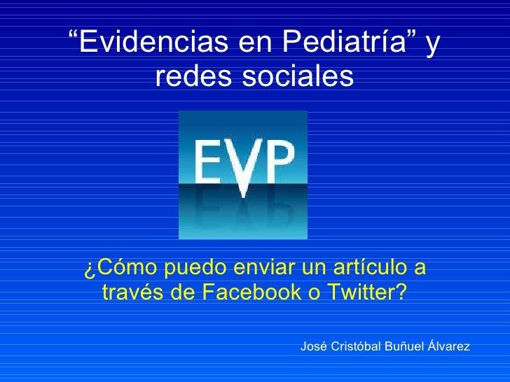 """Difusion de los artículos de """"Evidencias en Pediatria"""" en redes sociales"""