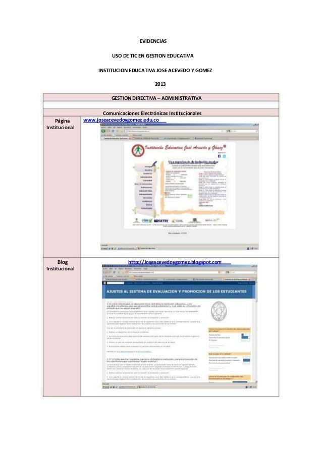 EVIDENCIAS USO DE TIC EN GESTION EDUCATIVA INSTITUCION EDUCATIVA JOSE ACEVEDO Y GOMEZ 2013 GESTION DIRECTIVA – ADMINISTRAT...